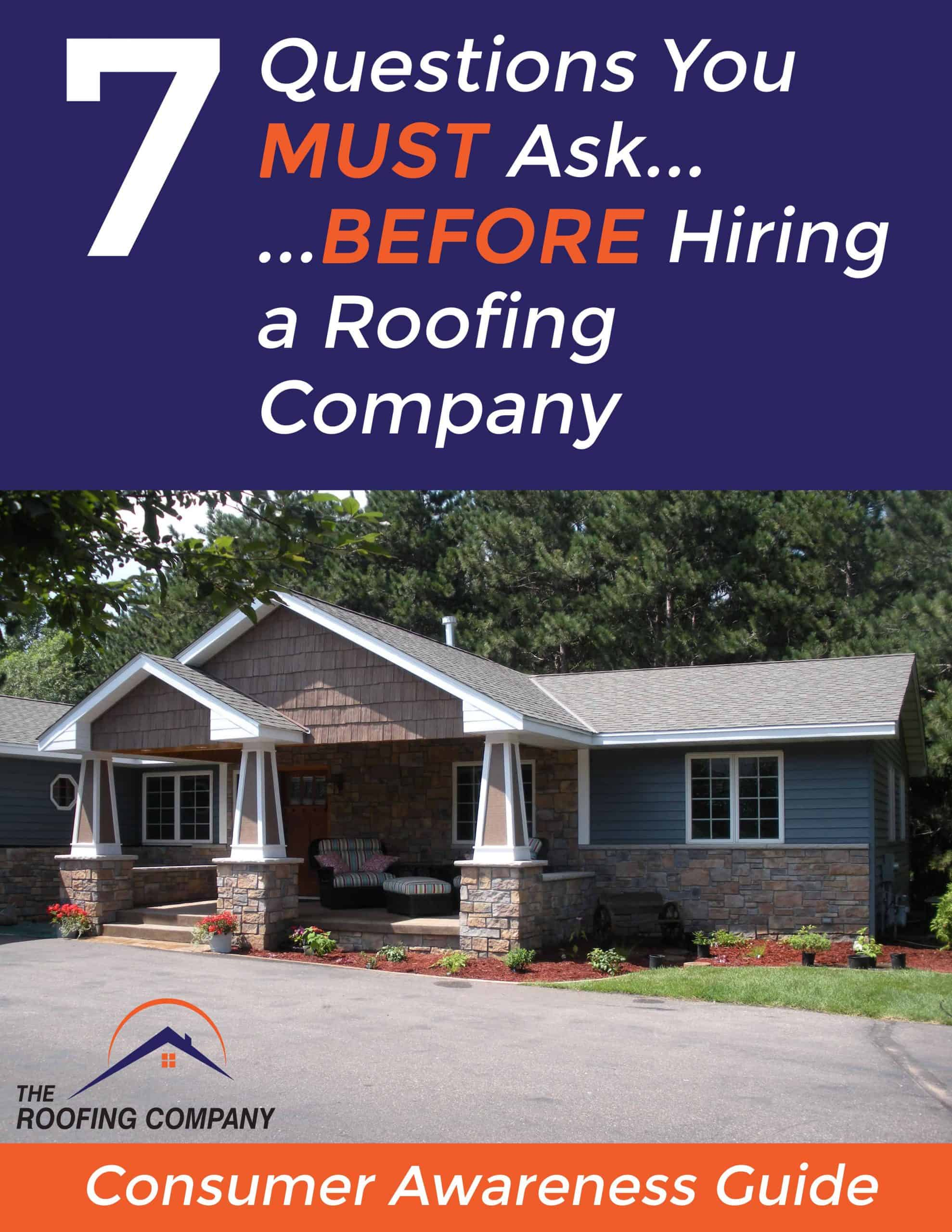7 Questions You Must Ask BEFORE Hiring a Roofing Company